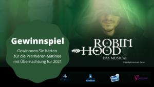 Gewinnspiel Robin Hood Musical 2021